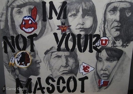 Im Not Your Mascot ©2010 Carrie Grubb